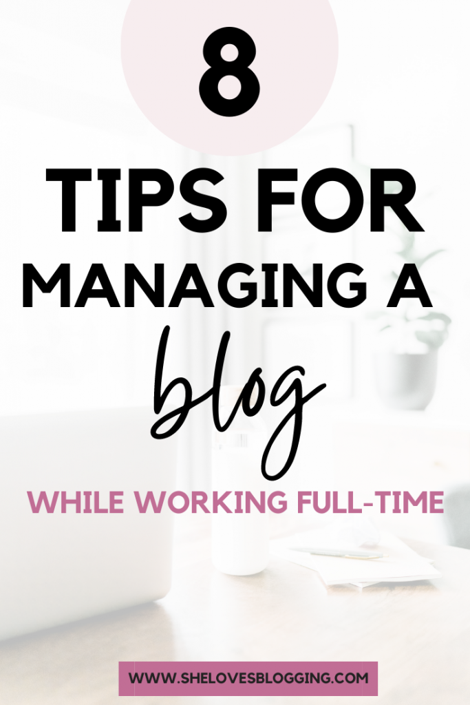 8 Awesome Blog Management Tips For Guaranteed Success