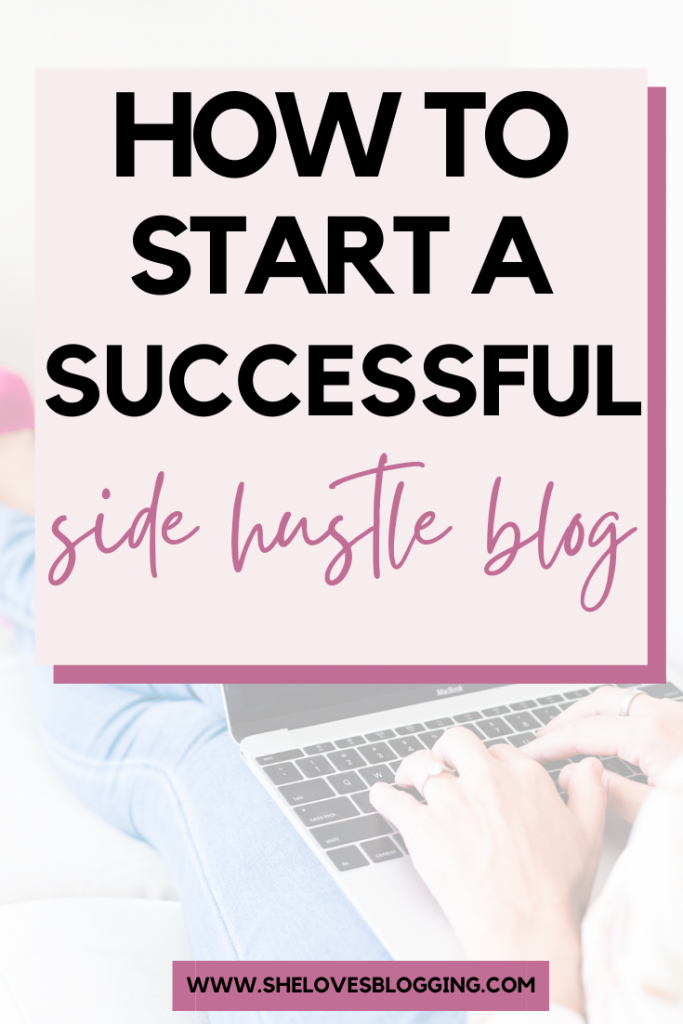 How To Start A Side Hustle Blog